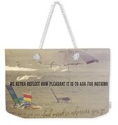 On Vacation Quote Weekender Tote Bag