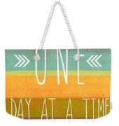 One Day At A Time Weekender Tote Bag