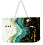 Other Wise Weekender Tote Bag
