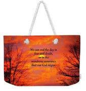 Our God Reigns Weekender Tote Bag