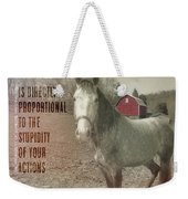 Out To Pasture Quote Weekender Tote Bag