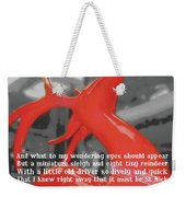 Painted Reindeer Quote Weekender Tote Bag