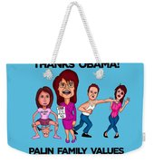 Palin Family Values Weekender Tote Bag
