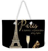 Paris Is Always A Good Idea - Audrey Hepburn Weekender Tote Bag