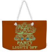 Party With The Lights Off Weekender Tote Bag by TortureLord Art