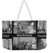 Past New Orleans People Weekender Tote Bag