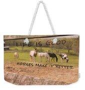 Pasture Friends Quote Weekender Tote Bag