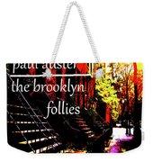 Paul Auster Poster Brooklyn  Weekender Tote Bag