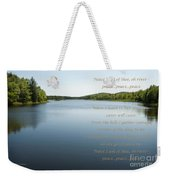 Peace I Ask Of Thee Oh River Weekender Tote Bag