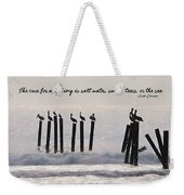 Pelicans Perched Quote Weekender Tote Bag