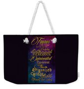 Personality Traits Of A Taurus Weekender Tote Bag by Mamie Thornbrue