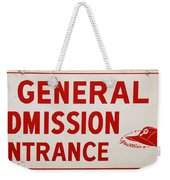 Phillies General Admission Sign From Connie Mack Stadium Weekender Tote Bag by Bill Cannon