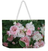 Pink Roses Birthday Card Weekender Tote Bag