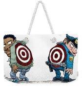 Police And Black Folks Are Targets Weekender Tote Bag