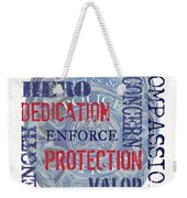 Police Inspirational 1 Weekender Tote Bag
