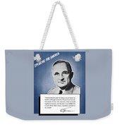 President Truman Speaking For America Weekender Tote Bag by War Is Hell Store