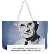 President Truman Speaking For America Weekender Tote Bag