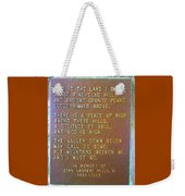 Pretty Place Plaque Weekender Tote Bag