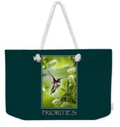 Priorities Inspirational Motivational Poster Art Weekender Tote Bag by Christina Rollo