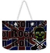 Prisoners Of Rock N Roll Weekender Tote Bag