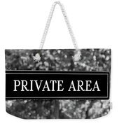 Private Area Sign Weekender Tote Bag