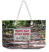 Private Road Do Not Enter Weekender Tote Bag