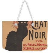 Prochainement La Tr?s Illustre Compagnie Du Chat Noir (poster For The Company Of The Black Cat) Weekender Tote Bag