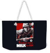 Produce More Milk For Him - Ww2 Weekender Tote Bag by War Is Hell Store