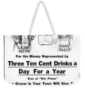 Prohibition And War C. 1918 Weekender Tote Bag