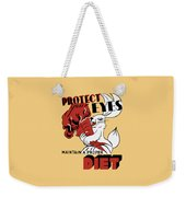 Protect Your Eyes - Maintain A Proper Diet Weekender Tote Bag