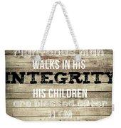 Proverbs 20 7 Weekender Tote Bag