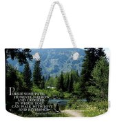 Pursue Some Path Weekender Tote Bag