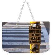Push To Cross Weekender Tote Bag