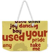 Queen. Can You Order The Lyrics? Dreamers Ball. Weekender Tote Bag
