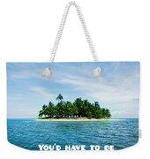 Quote1 Weekender Tote Bag