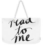 Read To Me- Art By Linda Woods Weekender Tote Bag