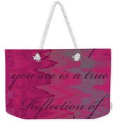Reflection Of You Weekender Tote Bag