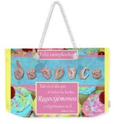 Rejoice And Be Glad Happy Birthday Spanish Weekender Tote Bag