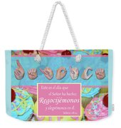 Rejoice And Be Glad Spanish Weekender Tote Bag