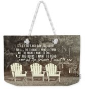 Relaxing On The Cape Quote Weekender Tote Bag