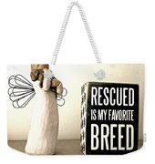 Rescued Is My Favorite Breed And The Angel Weekender Tote Bag