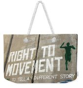 Right To Movement Weekender Tote Bag
