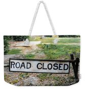 Road Closed Weekender Tote Bag