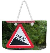 Road Sign Warning Of A 25 Percent Incline. Weekender Tote Bag
