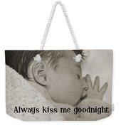 Rock A Bye Baby Quote  Weekender Tote Bag