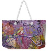 Safe To Be Soft And Strong Weekender Tote Bag
