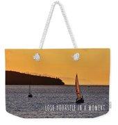 Sailing The English Bay Quote Weekender Tote Bag