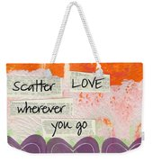 Scatter Love Weekender Tote Bag by Linda Woods