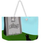 Schoedingers Cat 1 - Schroedinger 0 Weekender Tote Bag
