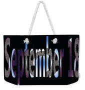 September 18 Weekender Tote Bag